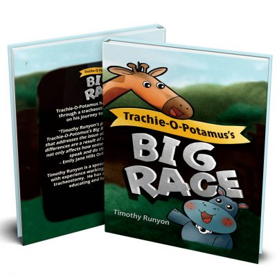 Tracheostomy Children's book Trachie-o-potamus's Big Race in Hardcover